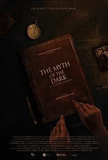 El Mito de la Oscuridad: Una historia de la Huasteca (2021)