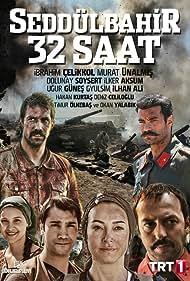 Seddülbahir 32 Saat (2016)