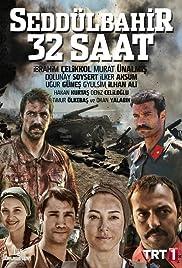 Seddülbahir 32 Saat Poster