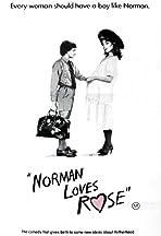 Norman Loves Rose