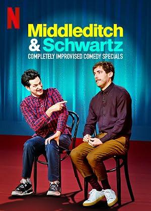 Where to stream Middleditch & Schwartz