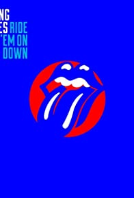 Primary photo for The Rolling Stones: Ride 'Em on Down