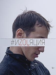 Movie downloads absolutely free Izolyatsiya [[movie]