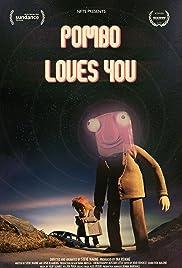 Pombo Loves You Poster