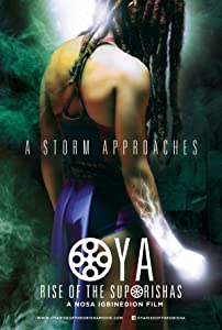 Oya: Rise of the Suporisha download movies