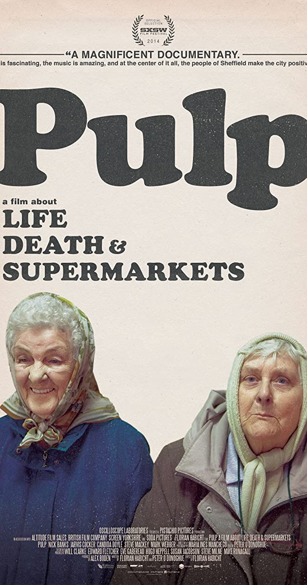 Subtitle of Pulp: a Film About Life, Death & Supermarkets