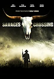 Savages Crossing(2011) Poster - Movie Forum, Cast, Reviews