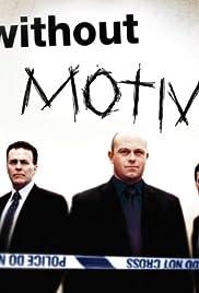 Without Motive Poster - TV Show Forum, Cast, Reviews