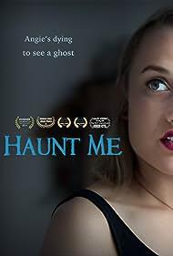Katherine Genge in Haunt Me (2017)