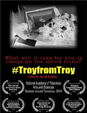 #TroyFromTroy
