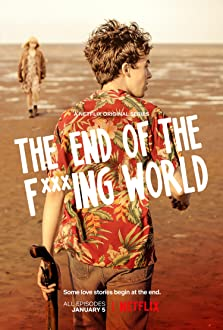 The End of the F***ing World (TV Series 2017)