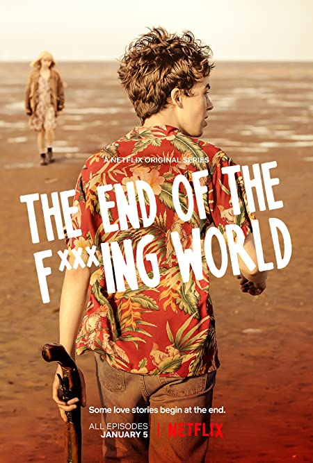 The End of the F***ing World (2017) English Netflix WebSeries [Season 1 Complete] WEB-DL – 480P – x264 – 200MB – Download With English Subtitle