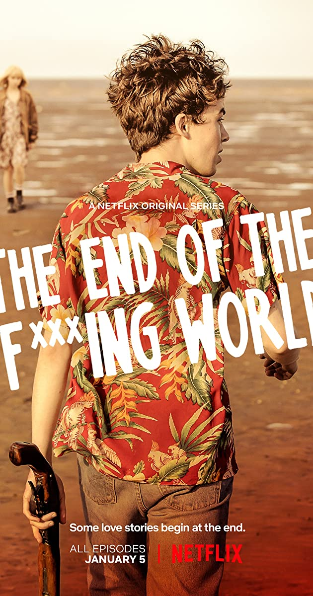 The End of the F***ing World (TV Series 2017– ) - IMDb