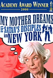 My Mother Dreams the Satan's Disciples in New York Poster