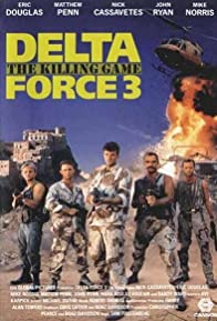 Primary photo for Delta Force 3: The Killing Game