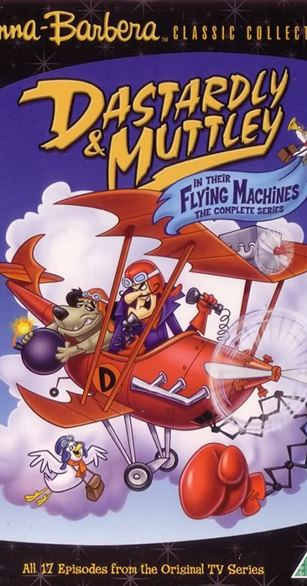 Dastardly And Muttley In Their Flying Machines Tv Series