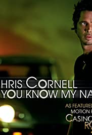 Chris Cornell: You Know My Name Poster