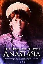 The Truth of Princess Anastasia