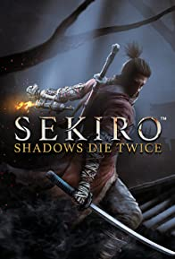 Primary photo for Sekiro: Shadows Die Twice