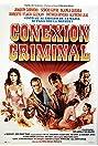 Conexión criminal (1987) Poster