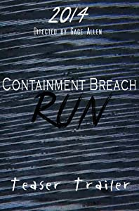 Hot movie clips downloads Containment Breach: Run Teaser Trailer by none [720pixels]