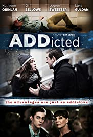 ADDicted (2017) Poster - Movie Forum, Cast, Reviews