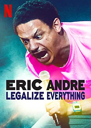Where to stream Eric Andre: Legalize Everything