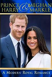 Harry & Meghan: A Modern Royal Romance Poster