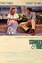 Stanley & Iris (1990) Poster - Movie Forum, Cast, Reviews