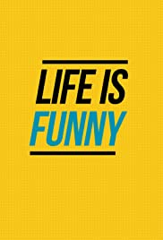 Life Is Funny Poster