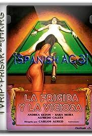 La frígida y la viciosa Poster