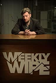 Charlie Brooker's Weekly Wipe (2013) Poster - TV Show Forum, Cast, Reviews