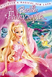 Barbie: Fairytopia (2005) Poster - Movie Forum, Cast, Reviews