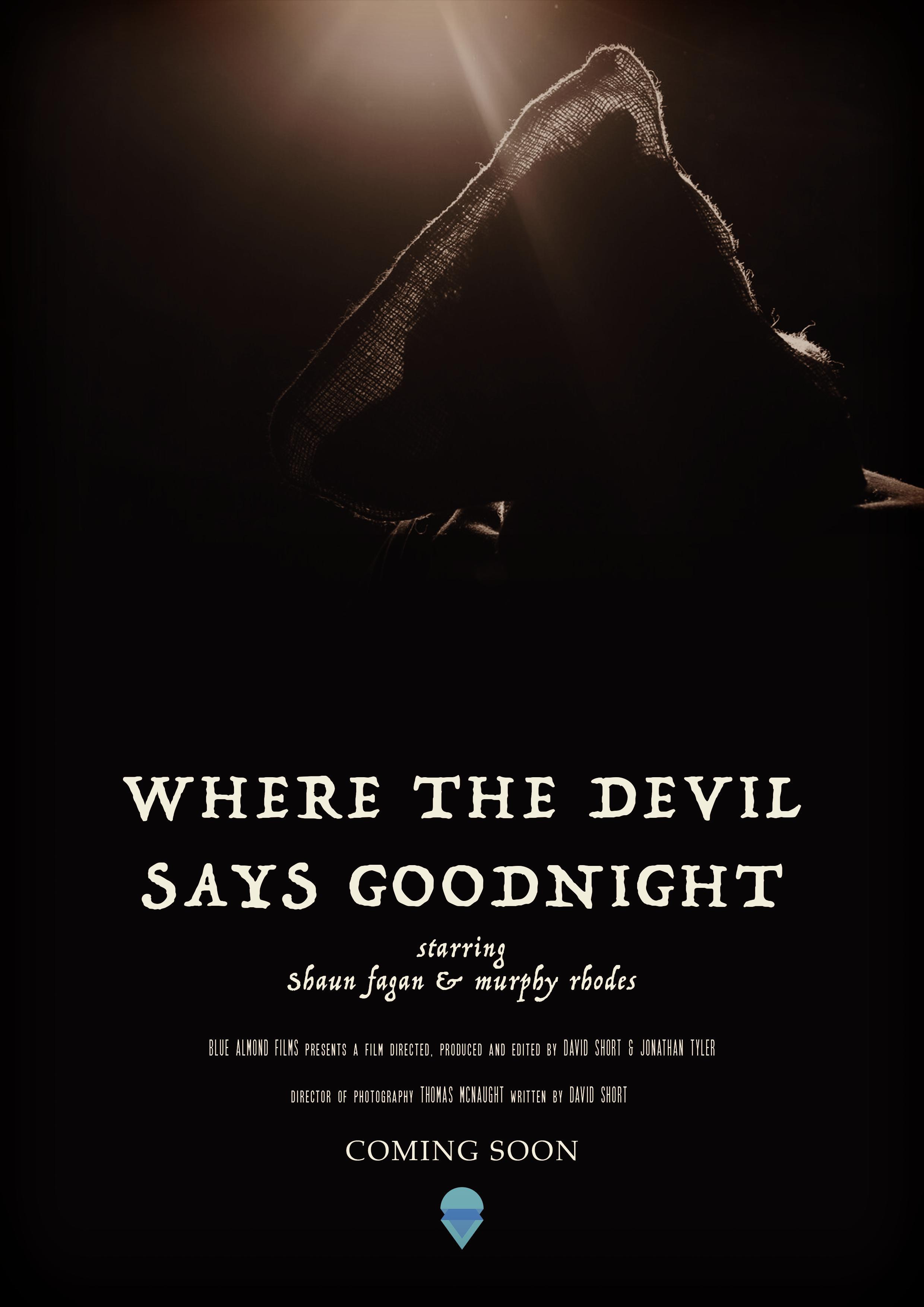 Where The Devil Says Goodnight 2016 Imdb