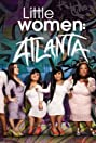 Little Women: Atlanta (2016) Poster