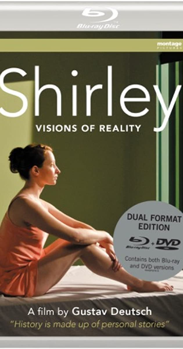 Subtitle of Shirley: Visions of Reality