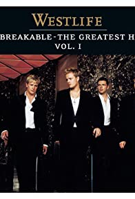 Primary photo for Westlife: Unbreakable - The Greatest Hits, Volume 1