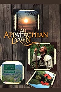 Portable movie downloads An Appalachian Dawn by [DVDRip]