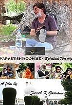 Parastish Rooh Se - Spiritual Worship