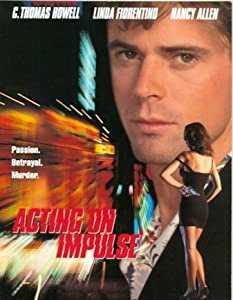 Action movies must watch Acting on Impulse James Lemmo [hddvd]