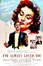 I've Always Loved You (1946) Poster