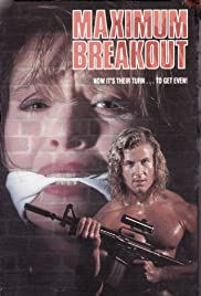 Maximum Breakout(1991) Poster - Movie Forum, Cast, Reviews