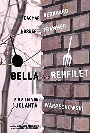 Bella und Rehfilet Poster