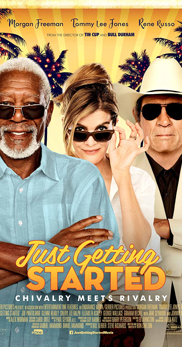 Just Getting Started (2017) - IMDb