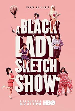 Where to stream A Black Lady Sketch Show