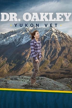 Where to stream Dr. Oakley, Yukon Vet