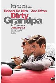 Download Dirty Grandpa (2016) Movie