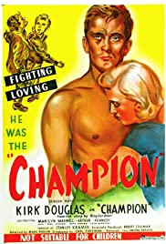 Champion (1949) Poster - Movie Forum, Cast, Reviews