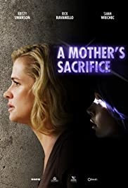 A Mother's Sacrifice Poster