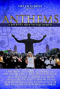 Primary photo for Anthems: A Journey Around the World